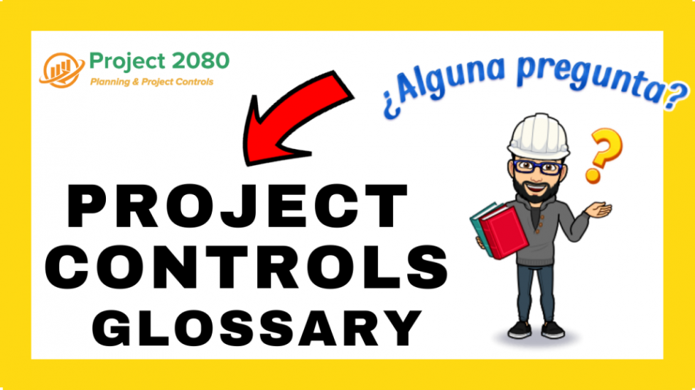 Project Controls Glossary